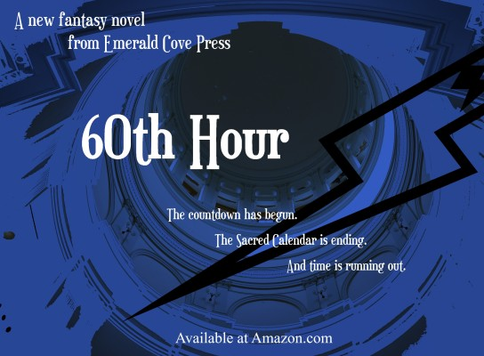 60th Hour - a New Fantasy Novel
