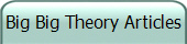 Big Big Theory Articles