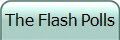 The Flash Polls