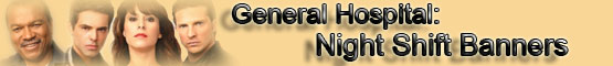 General Hospital: Night Shift Banners (Banner)