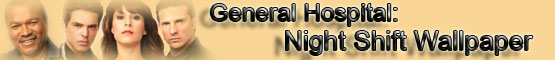 General Hospital: Night Shift Wallpaper (Banner)
