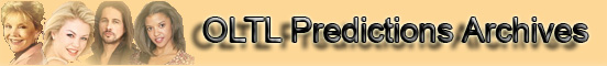 Older OLTL Predictions Page banner