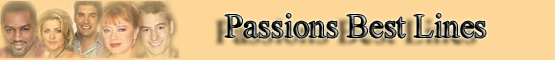 Passions Best Lines banner
