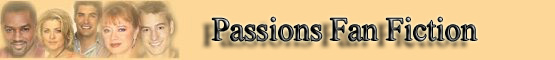 Passions Fan Fiction banner