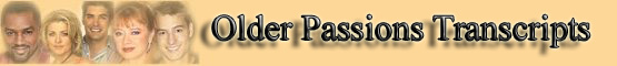 Passions Older Transcripts banner