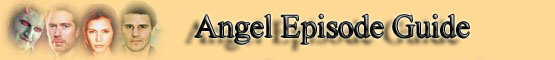 Angel Episode Guide Banner