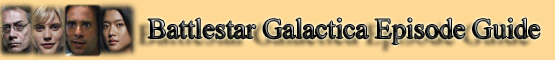 Battlestar Galactica Episode Guide Banner