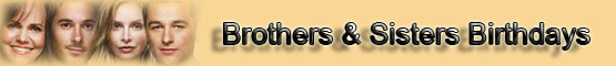 Brothers and Sisters Birthdays List banner