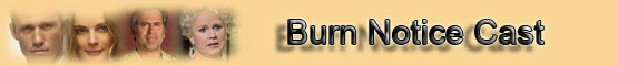 Burn Notice Cast List banner