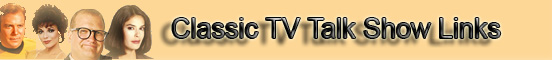 Classic TV Talk Show Links banner