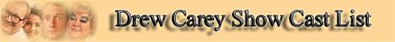 Drew Carey Show Cast list banner