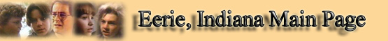 Eerie, Indiana Main Page banner