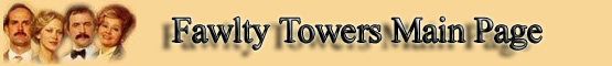 Fawlty Towers Main Page banner