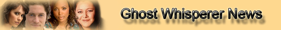 Ghost Whisperer News banner