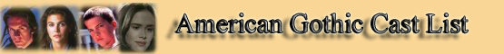 American Gothic Cast List banner