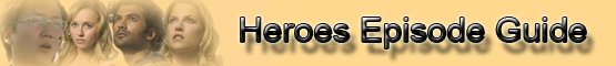 Heroes Episode Guide banner