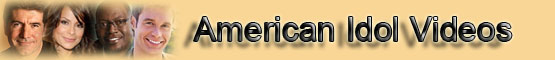 American Idol Video Clips Banner
