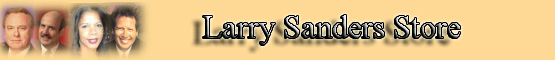 Larry Sanders Show Store banner