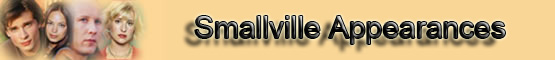 Smallville Appearances Banner