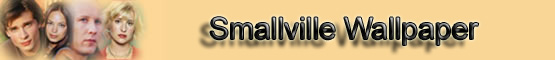 Smallville Wallpaper Banner