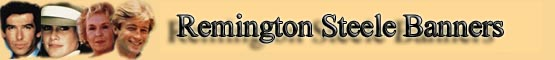 Link to us Remington Steele banner