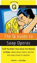 The Q Guide to Soap Operas book cover