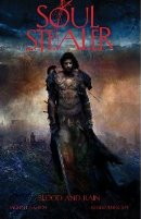 Soul Stealer Book Two: Blood and Rain (Graphic Novel) by Michael Easton (Author), Jason Park (Editor), Christopher Shy (Illustrator)
