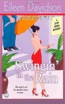 Swingin' In The Rain: A Soap Opera Mystery