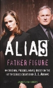Alias book cover: Father Figure