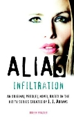 Alias book cover: Infiltration