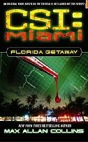 CSI Miami book Florida Getaway
