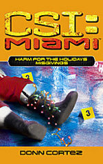 CSI Miami book Harm for the Holidays: Misgivings