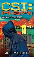 CSI Miami book Right to Die