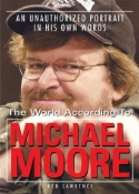 The World According to Michael Moore book