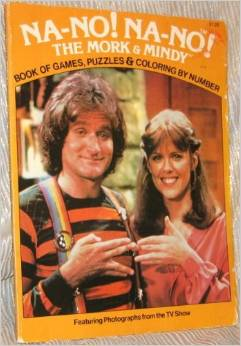Na-No, Na-No, the Mork & Mindy Book of Games, Puzzles & Coloring by Number