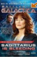 Sagittarius Is Bleeding: Battlestar Galactica book #3 cover