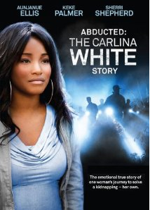 Abducted: The Carlina White Story DVD cover