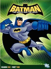 Batman: Brave & The Bold - Season Two Part One DVD cover