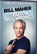 Bill Maher: But I'm Not Wrong DVD cover