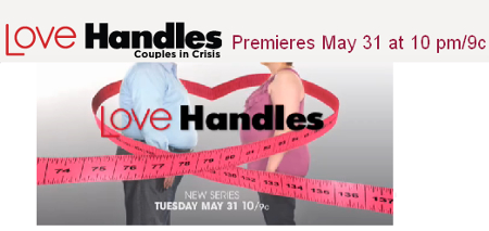 Love Handles: Couples in Crisis premieres May 31 at 10 pm/ 0 c