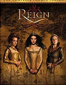 Reign: The Complete Fourth Season DVD cover