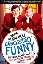 "Dangerously Funny: The Uncensored Story of ""The Smothers Brothers Comedy Hour"" book cover"