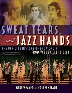 Sweat, Tears and Jazz Hands book cover