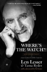 Where's the Watch?! and Other Tales: A Memoir from Seinfeld's Uncle Leo cover