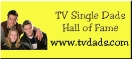 TV Single Dads Hall of Fame www.tvdads.com (button)